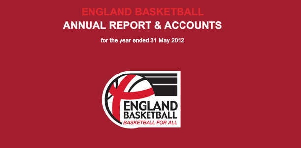 England Basketball Annual Report & Accounts 2012